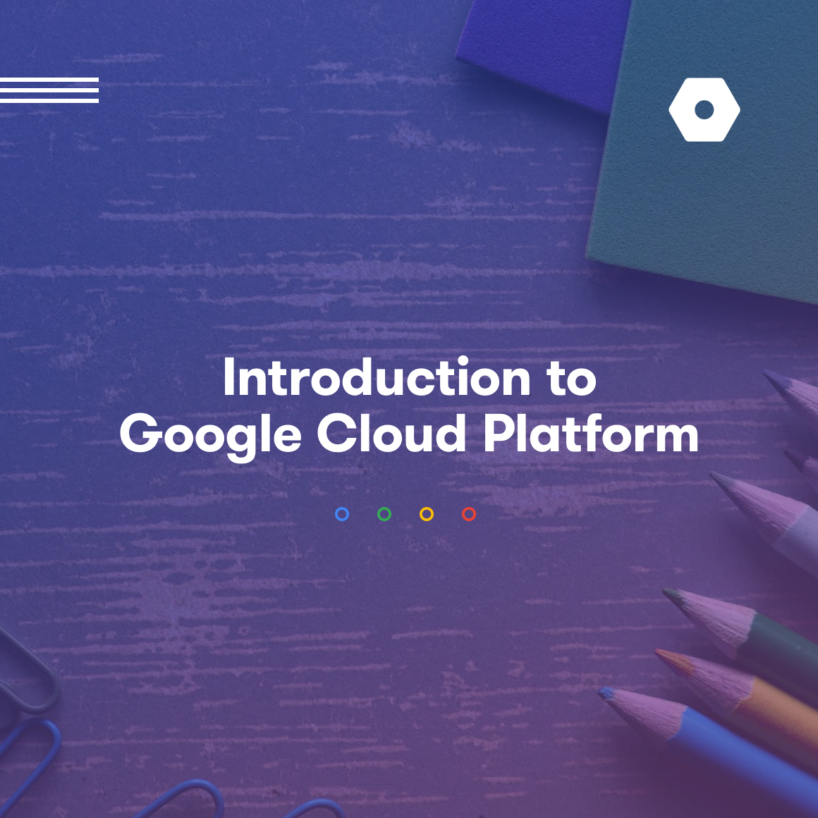 Course recommendation for the GOOGLE CLOUD CERTIFIED Professional